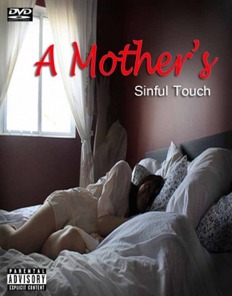 A Mother's Sinful Touch I (Full Length DVD)