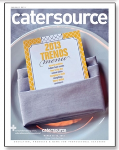 January 2013 Catersource magazine