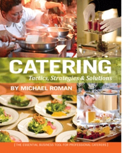 Catering Tactics, Strategies & Solutions
