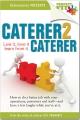 Caterer...