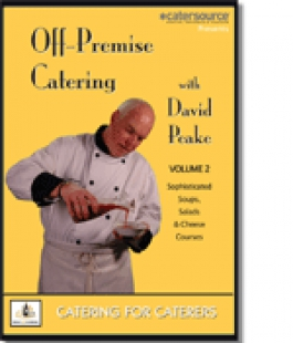 Off-Premise Catering with David Peake, Volume II