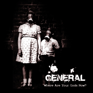 """General """"Where Are Your Gods Now?"""""""